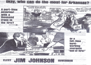 """""""Okay, who can do the most for Arkansas"""" by Jon Kennedy, Arkansas Gazette, November 6, 1966, 12G. Depicts paid political add for Justice Jim Johnson for Governor."""