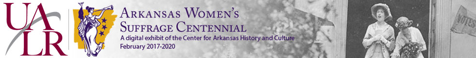Arkansas Women's Suffrage Centennial Project